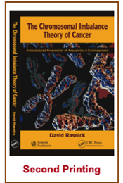 The Chromosomal Imbalance Theory of Cancer by David Rasnick